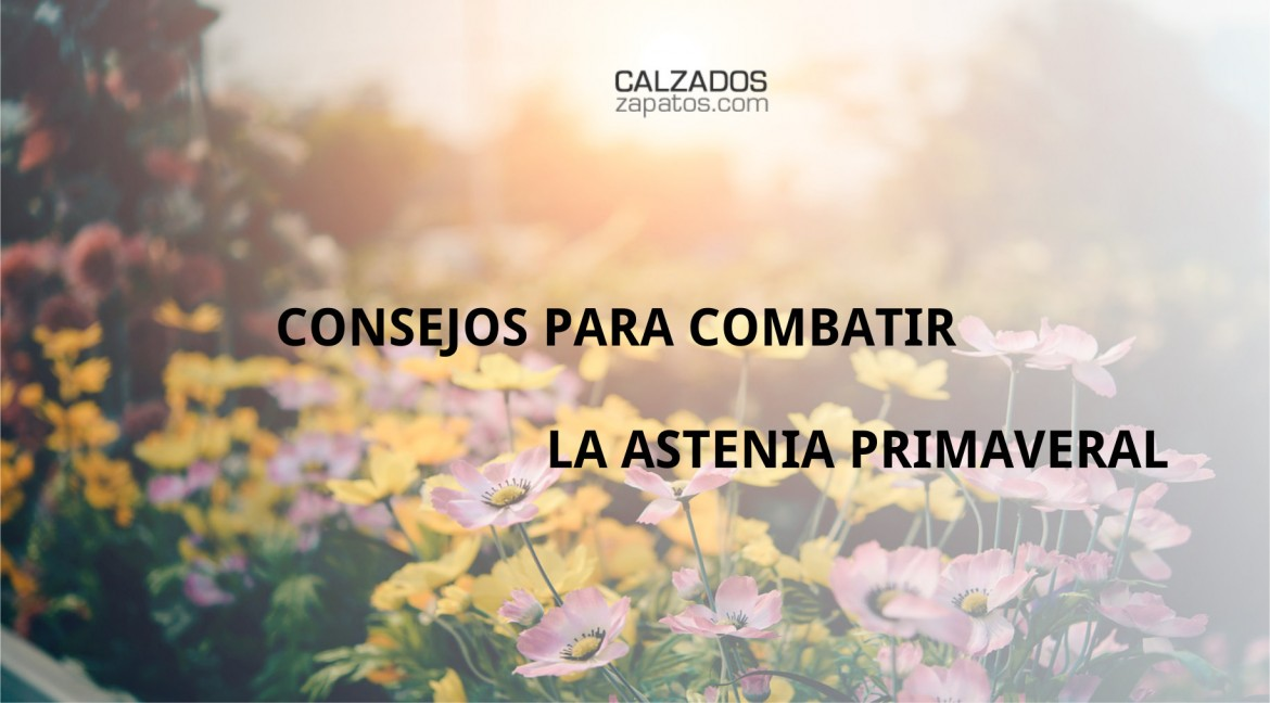 Tips to combat spring asthenia