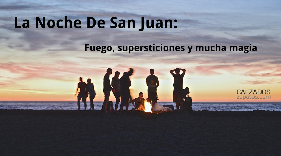 The Night of San Juan: Fire, Superstition and Magic